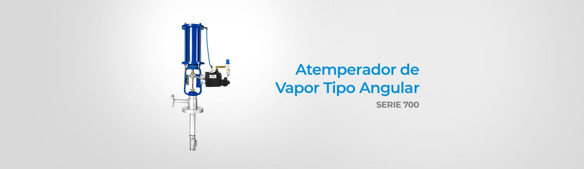 Atemperador de Vapor Tipo Angular (Serie 700)